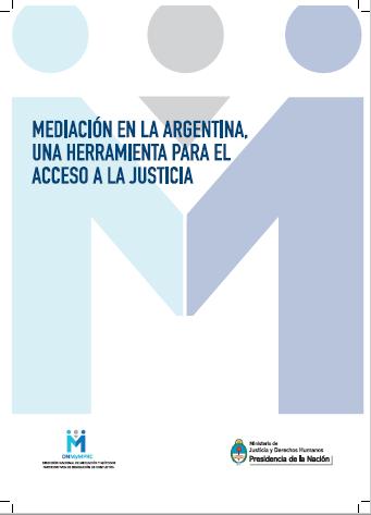 Mediación en la Argentina. Una herramienta de acceso a justicia.