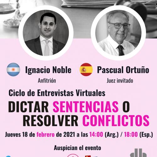 Ciclo de Entrevistas: Dictar sentencias o resolver conflictos