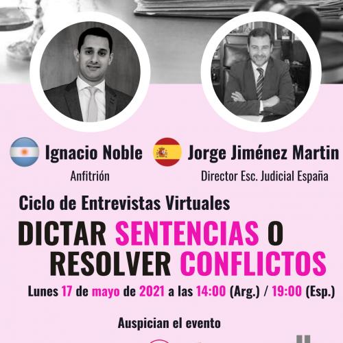 ¿Dictar sentencias o resolver conflictos? con Jorge Jiménez Martin