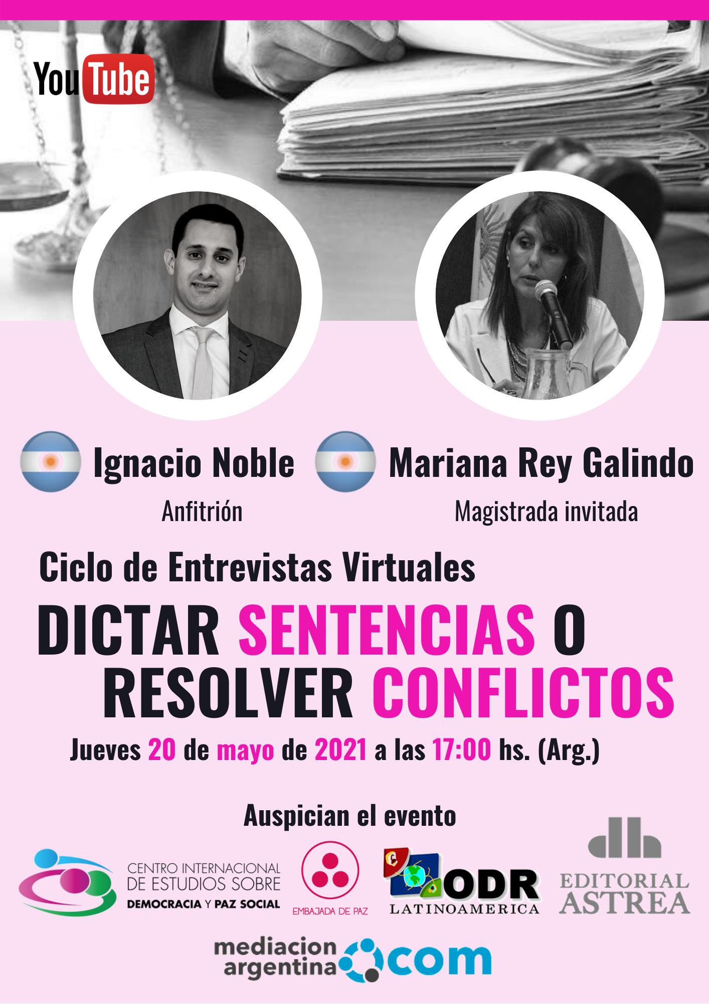 ¿Dictar sentencias o resolver conflictos? con Mariana Rey Galindo