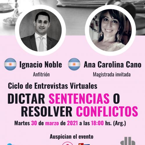 ¿Dictar sentencias o resolver conflictos? con Ana Carolina Cano