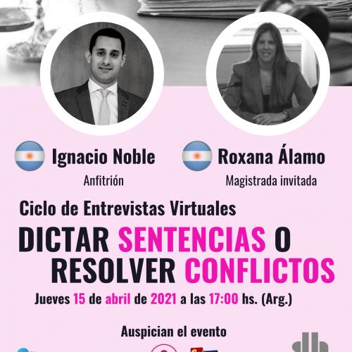 ¿Dictar sentencias o resolver conflictos? con Roxana Álamo